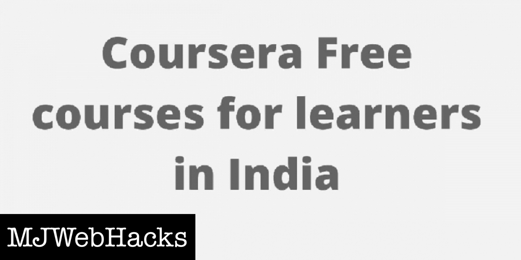 Read more about the article Coursera Free courses for learners in India
